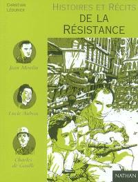 Histoires et récits de la Résistance