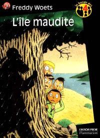 La bande des 4. Volume 3, L'île maudite