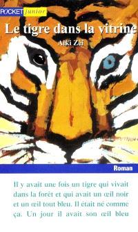 Le tigre dans la vitrine