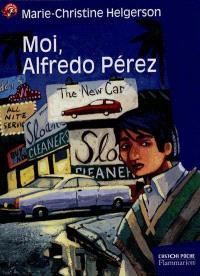Moi, Alfredo Perez