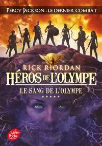Héros de l'Olympe. Volume 5, Le sang de l'Olympe