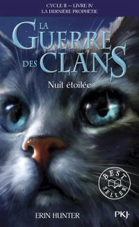 La guerre des clans : cycle 2, la dernière prophétie. Volume 4, Nuit étoilée