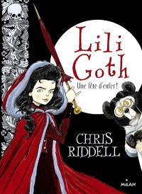 Lili Goth. Volume 2, Une fête d'enfer