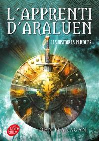 L'apprenti d'Araluen. Volume 11, Les histoires perdues