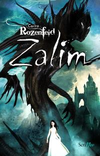 Zalim. Volume 1