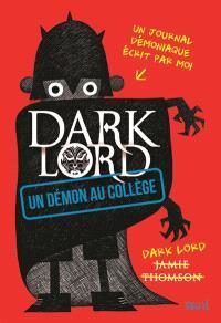 Dark Lord, Un démon au collège