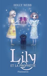 Lily. Volume 4, Lily et la prophétie
