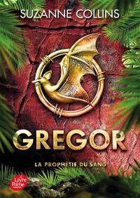 Gregor. Volume 3, La prophétie du sang