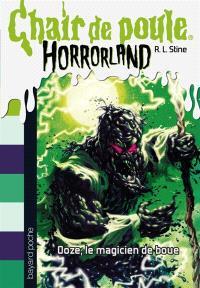 Horrorland. Volume 17, Ooze, le magicien de boue