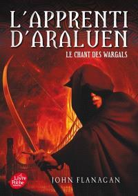 L'apprenti d'Araluen. Volume 2, Le chant des Wargals
