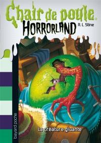 Horrorland. Volume 7, La créature gluante
