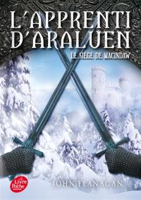 L'apprenti d'Araluen. Volume 6, Le siège de Macindaw