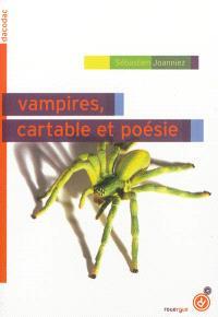 Vampires, cartable et poésie