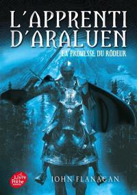 L'apprenti d'Araluen. Volume 3, La promesse du Rôdeur