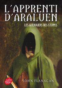 L'apprenti d'Araluen. Volume 4, Les guerriers des steppes