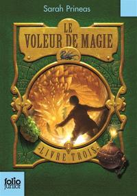Le voleur de magie. Volume 3