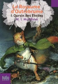 Le royaume d'Outrebrume. Volume 1, Oursin des étoiles