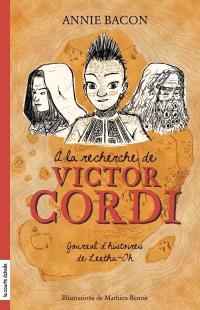 À la recherche de Victor Cordi, Journal d'histoires de Lenta-Oh
