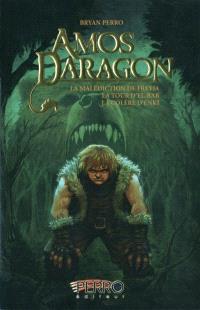 Amos Daragon, L'intégrale. Volume 2