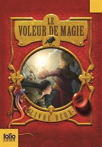 Le voleur de magie. Volume 2