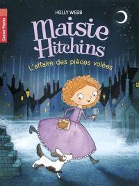 Maisie Hitchins. Volume 1, L'affaire des pièces volées