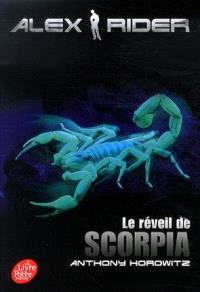 Alex Rider. Volume 9, Le réveil de Scorpia