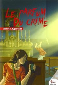 Une enquête de Lou la fouineuse, Le parfum du crime