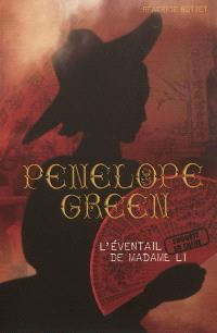 Penelope Green. Volume 3, L'éventail de madame Li