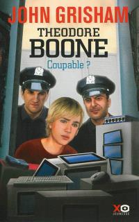 Theodore Boone, Coupable ?
