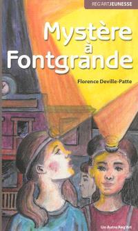 Mystère à Fontgrande