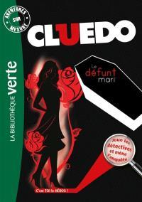 Cluedo. Volume 7, Le défunt mari