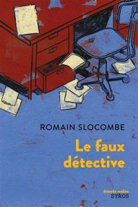 Le faux détective