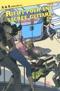 A & A détectives, Rififi pour une sacrée guitare