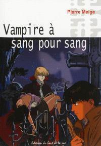 Vampire à sang pour sang