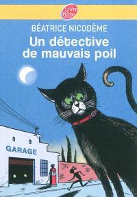 Un détective de mauvais poil