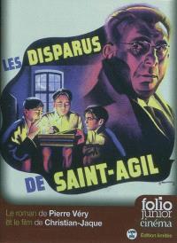 Les disparus de Saint-Agil : le roman de Pierre Véry et le film de Christian-Jaque