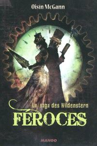 La saga des Wildenstern. Volume 2, Féroces