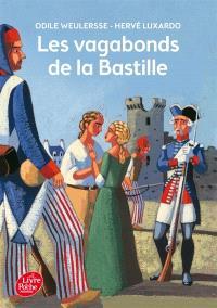 Les vagabonds de la Bastille : roman inspiré du film de Michel Andrieu