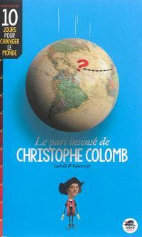 Le pari insensé de Christophe Colomb