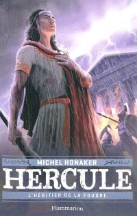 Hercule. Volume 1, L'héritier de la foudre