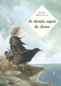 Le dernier espoir de Lucas