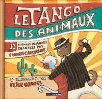 Le tango des animaux  : 12 histoires orignales