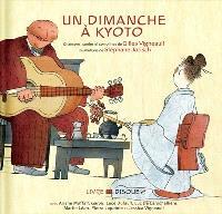 Un dimanche à Kyoto  : chansons, contes et comptines