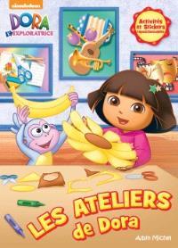 Les ateliers de Dora : activités et stickers repositionnables