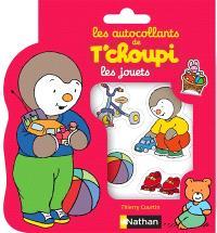 Les autocollants de T'choupi : les jouets