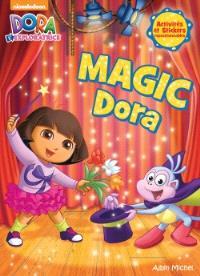 Magic Dora : activités et stickers repositionnables