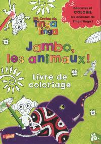 Jambo, les animaux ! : livre de coloriage
