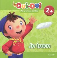 Je trace, 2+