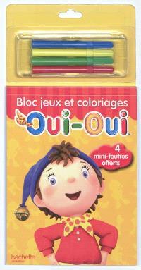 Oui-Oui : bloc jeux et coloriages