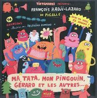 Ma tata, mon pingouin, Gérard et les autres... : 14 chansons